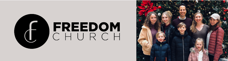 May 2019 Freedom Church Updates
